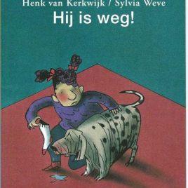 Hij is weg - Henk Van Kerkwijk