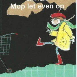 Mop let even op Selma Noort