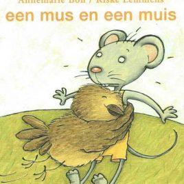 Een mus en een muis - Annemarie Bon