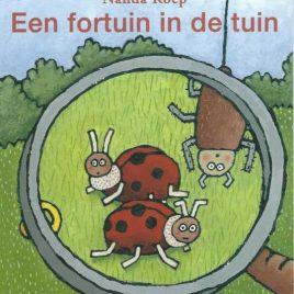 Zwijsen Kinderboekjes Een fortuin in de tuin - Nanda Roep